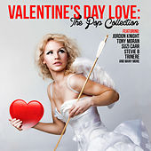 Play & Download Valentine's Day Love: The Pop Collection by Various Artists | Napster