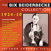 The Bix Beiderbecke Collection 1924-30 by Various Artists