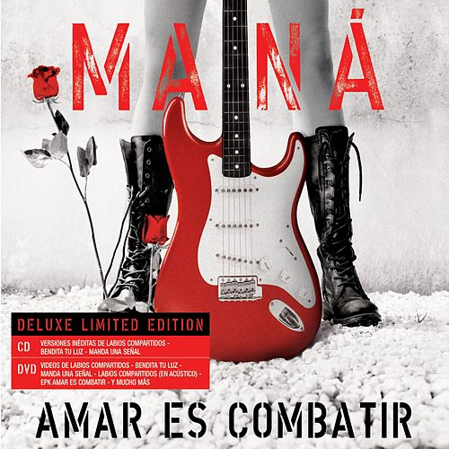 Play & Download Amar Es Combatir by Maná | Napster