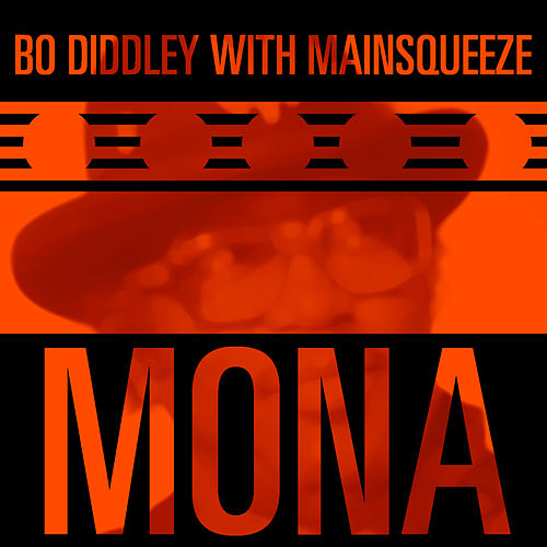 Mona by Bo Diddley