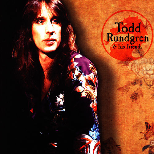 Play & Download Hello, It's Me And My Friends by Todd Rundgren | Napster