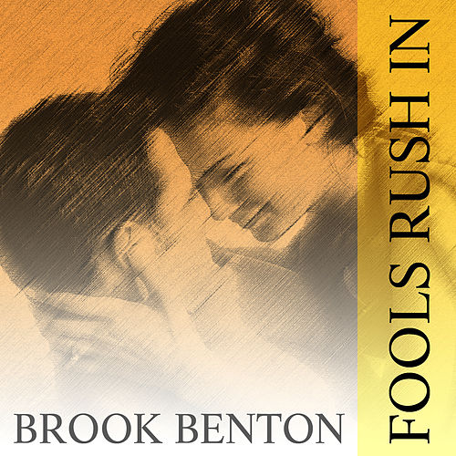 Play & Download Fools Rush In by Brook Benton | Napster