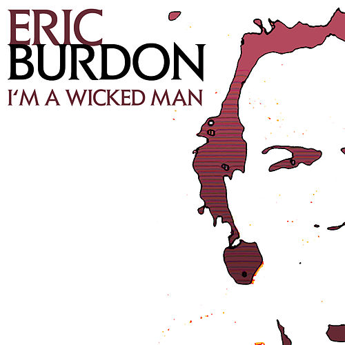 Play & Download I'm A Wicked Man by Eric Burdon | Napster