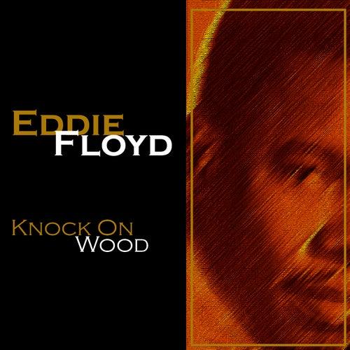 Play & Download Knock On Wood (OMP) by Eddie Floyd | Napster