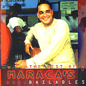 The Best of Maraca's Bailables by Orlando Maraca Valle