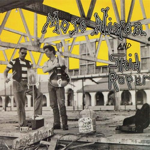 Play & Download Mojo & Skid by Mojo Nixon | Napster