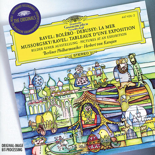 Play & Download Ravel: Boléro / Debussy: La Mer / Mussorgsky: Pictures at an Exhibition by Berliner Philharmoniker | Napster
