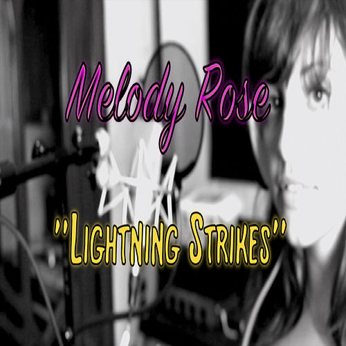 Play & Download Lightning Strikes (feat. Melody Rose Mcnamara) - Single by Melody Rose | Napster