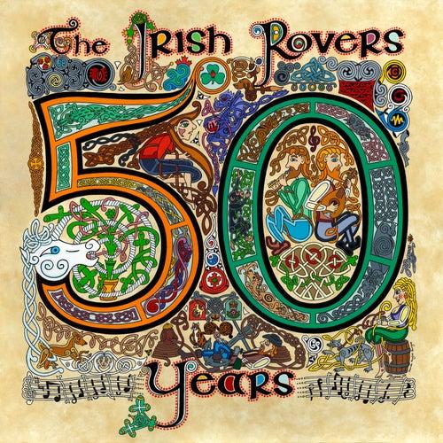 The Irish Rovers 50 Years - Vol. 2 by Irish Rovers