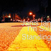 Play & Download I'm Still Standing by Janis Ian | Napster