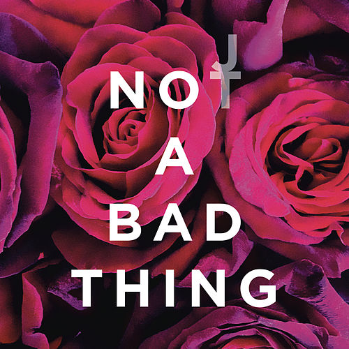 Not a Bad Thing von Justin Timberlake