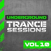 Play & Download Underground Trance Sessions Vol. 10 - EP by Various Artists | Napster