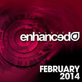 Play & Download Enhanced Music: February 2014 - EP by Various Artists | Napster