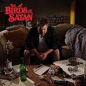 Play & Download The Birds Of Satan by The Birds Of Satan | Napster