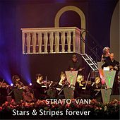 Play & Download Stars & Stripes Forever by Strato-Vani | Napster