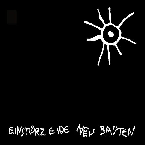 Play & Download Kalte Sterne by Einsturzende Neubauten | Napster