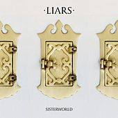 Play & Download Sisterworld by Liars | Napster