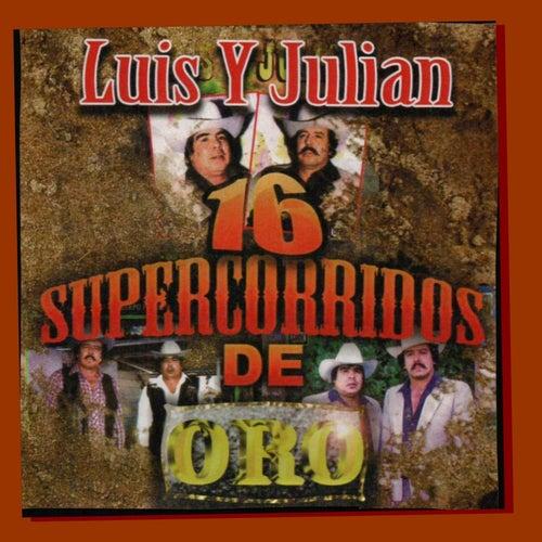 16 Super Corridos by Luis Y Julian