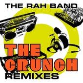 The Crunch (Remixes) von Rah Band