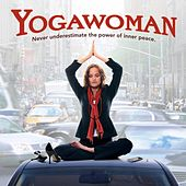 Play & Download Yogawoman by Various Artists | Napster