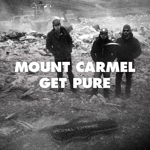 Play & Download Get Pure by Mount Carmel | Napster