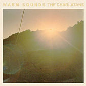 Play & Download Warm Sounds - EP by Charlatans U.K. | Napster