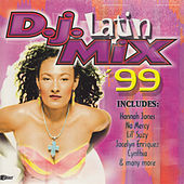 Play & Download D.J. Latin Mix '99 by Various Artists | Napster