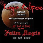 Play & Download Lunar Eclipse (feat. Lone Ninja) by Fallen Angels | Napster