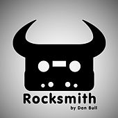 Play & Download Rocksmith by Dan Bull | Napster