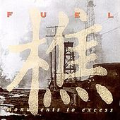 Monuments To Excess by Fuel (2)