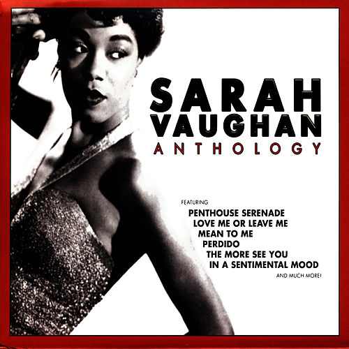 Play & Download Anthology by Sarah Vaughan | Napster