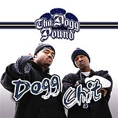 Play & Download Dogg Chit by Tha Dogg Pound | Napster