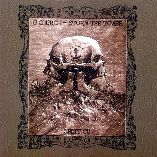 Play & Download J Church - Storm The Tower Split Cd by J Church | Napster