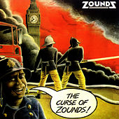 Play & Download Curse of the Zounds + Singles by Zounds | Napster