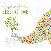 Springtime Electrotime by Various Artists