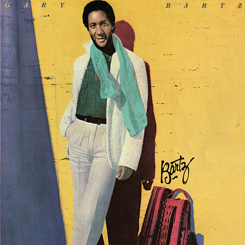 Play & Download Bartz by Gary Bartz | Napster