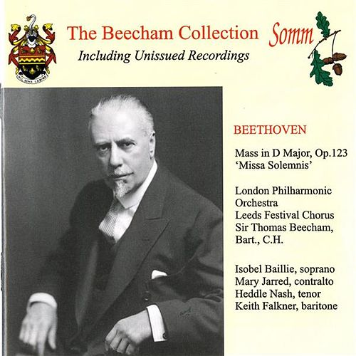 Play & Download Beethoven: Missa Solemnis (The Beecham Collection) by Isobel Baillie | Napster