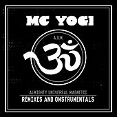 A.U.M. Remixes and Omstrumentals by MC Yogi