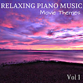 Relaxing Piano Muisc: Movie Themes vol 1 von Relaxing Piano Music
