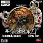 #GoBrazy (feat. Infamous Kaboo) by Yung Von