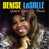 God's Got My Back by Denise LaSalle