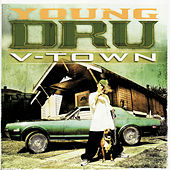 Play & Download V-Town by Young Dru | Napster