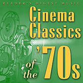 Reader's Digest Music: Cinema Classics of The '70s by Various Artists