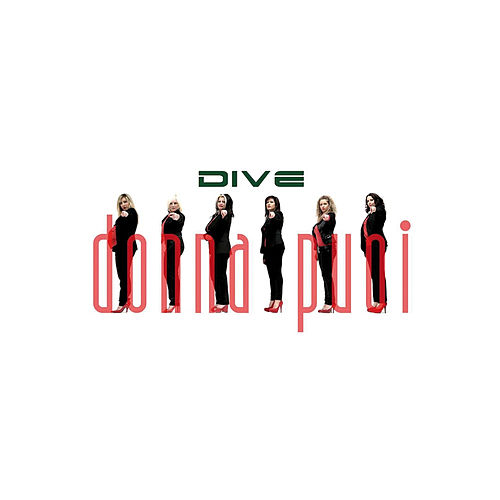 Play & Download Donna puoi by Dive | Napster