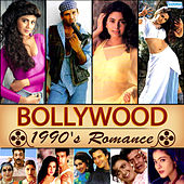 Bollywood 1990's Romance by Various Artists