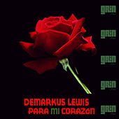 Play & Download Para Mi Corazon by Demarkus Lewis | Napster