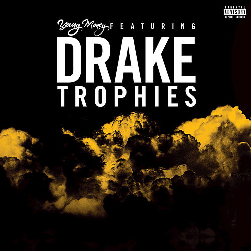 Play & Download Trophies by Young Money | Napster