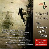 Play & Download Elgar: The Fringes of the Fleet by Various Artists | Napster