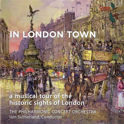 Play & Download In London Town by The Philharmonic Concert Orchestra | Napster