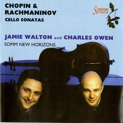 Play & Download Chopin & Rachmaninov: Cello Sonatas by Jamie Walton | Napster